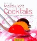 Molekulare Cocktails 978-3865286406