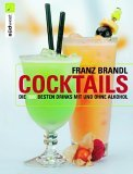 Cocktails. Die 1000 besten Drinks mit und ohne Alkohol 978-3517066752