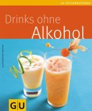 Drinks ohne Alkohol 978-3833803055