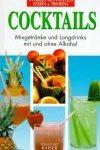 Cocktails – Mixgetränke und Longdrinks mit und ohne Alkohol